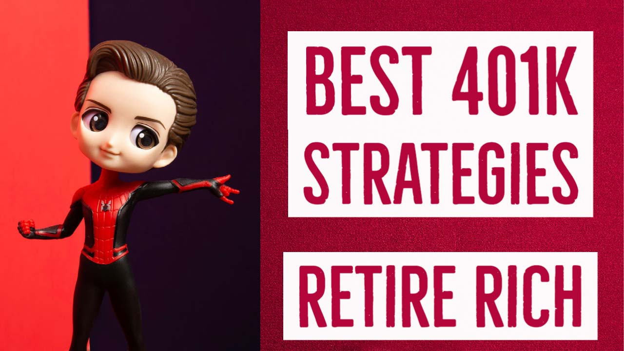 The 10 Best 401k Strategies To Retire Rich