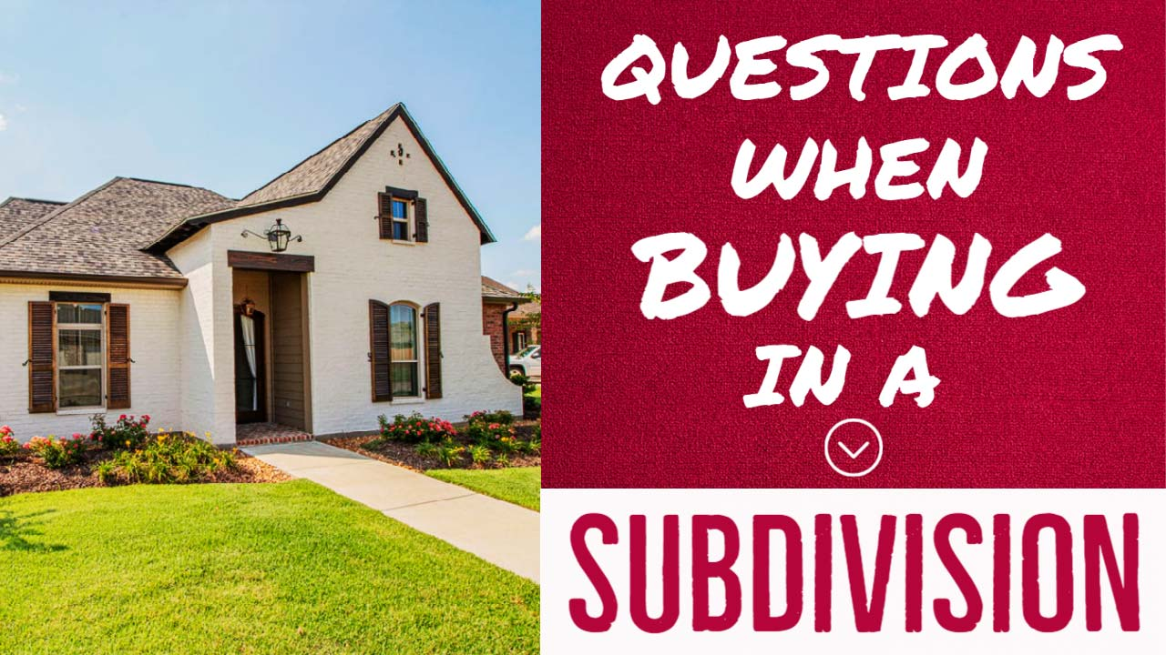 Questions to ask when buying a lot in a subdivision
