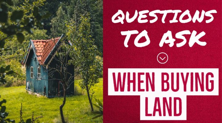 Questions to ask when buying land